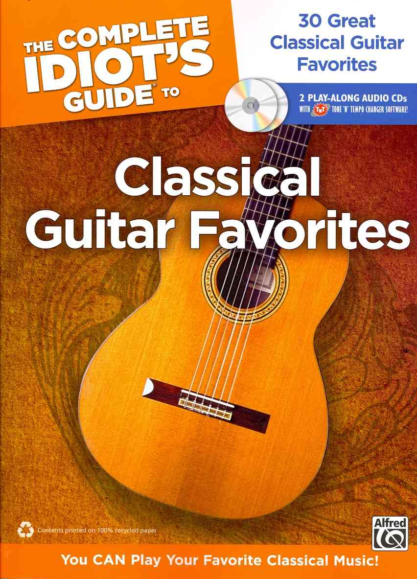 The Complete Idiot's Guide to Classical Guitar Favorites By Kikta, Thomas (EDT)
